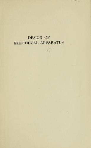 Design of electrical apparatus by John Henry Helwig Kuhlmann