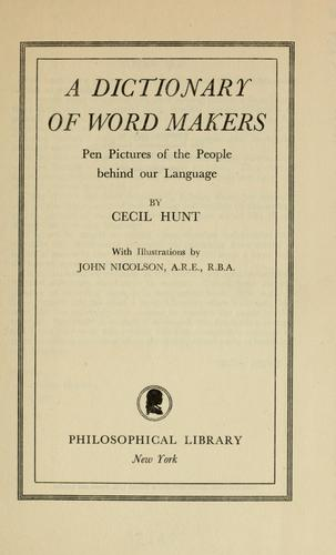 A dictionary of word makers by Cecil Hunt
