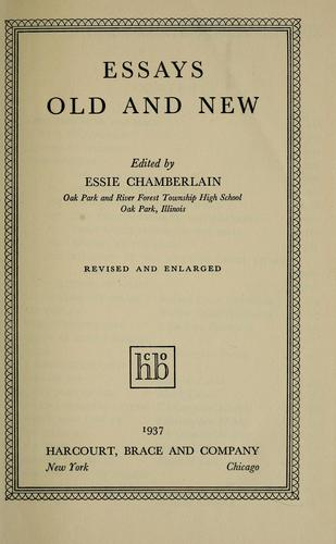 Essays old and new by Essie Chamberlain