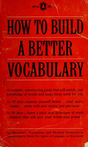 How to build a better vocabulary by Maxwell W. Nurnberg