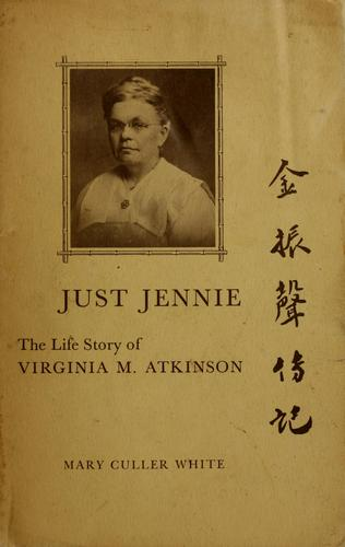Just Jennie by Mary Culler White
