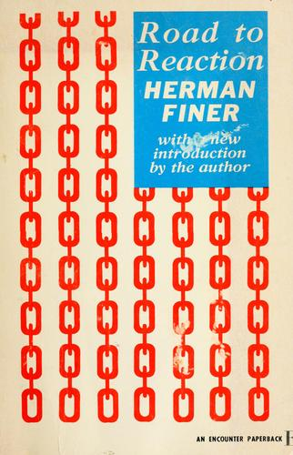 Road to reaction. -- by Herman Finer