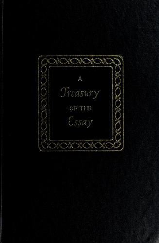 A treasury of the essay by Homer Carroll Combs