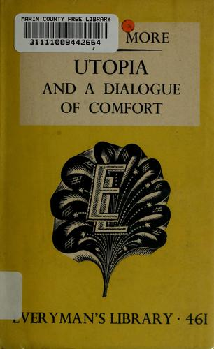 Utopia and A dialogue of comfort by Thomas More