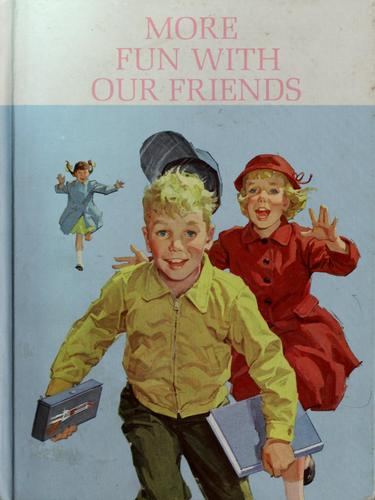 More fun with our friends by Helen M. Robinson