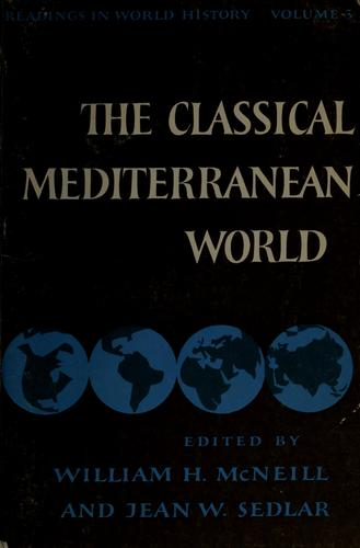 The Classical Mediterranean World by William Hardy McNeill