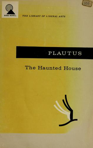 The haunted house by Titus Maccius Plautus