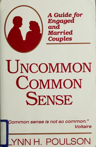 Uncommon common sense by Lynn H. Poulson