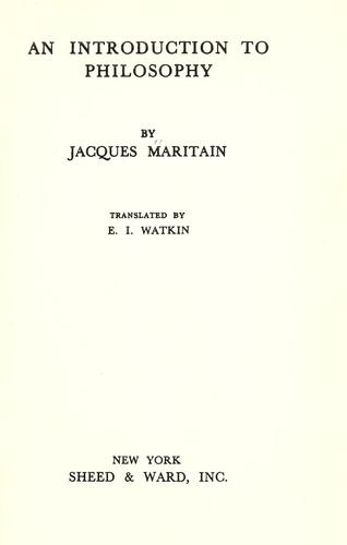An introduction to philosophy by Jacques Maritain