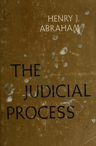 The judicial process by Henry Julian Abraham