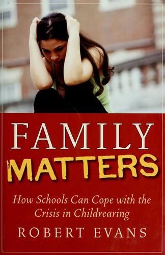 Family matters by Evans, Robert