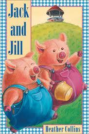 Jack and Jill story book by Ada Campbell Rose, editor.