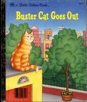Buster Cat Goes Out by Golden Books