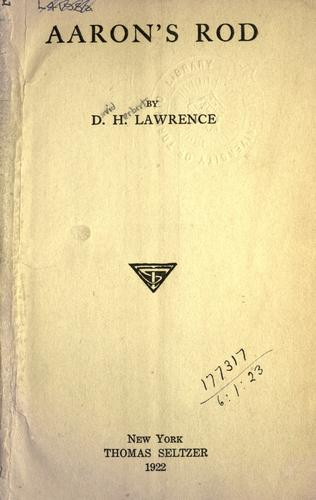 Aaron's rod. by D. H. Lawrence
