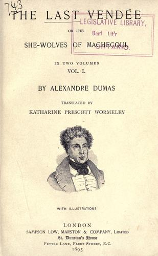 The last Vendée by Alexandre Dumas