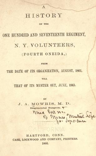 A history of the One hundred and seventeenth regiment by Mowris, J. A.