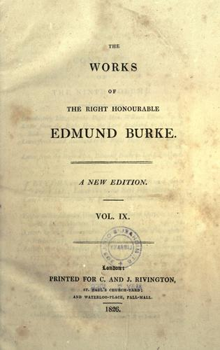 The works of the Right Honourable Edmund Burke.