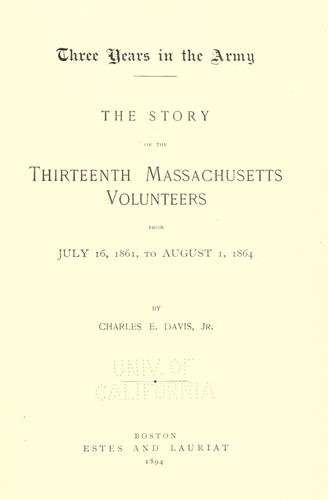Three years in the army. by Davis, Charles E.