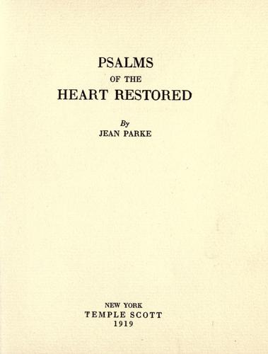 Psalms of the heart restored by Jean Parke