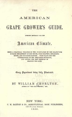 The American grape grower's guide.