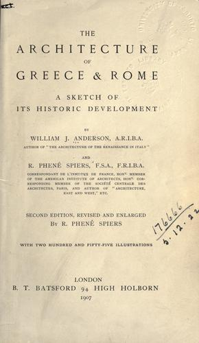 The architecture of Greece & Rome by Anderson, William J.