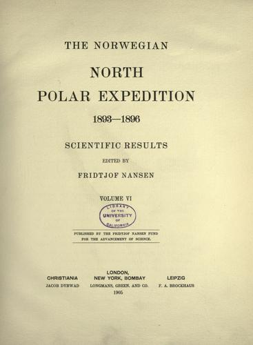 "The Norwegian North polar expedition, 1893-1896 by ""Fram"" Expedition."