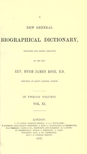 A new general biographical dictionary by Rose, Hugh James