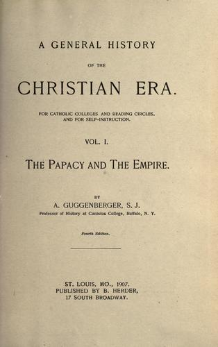 A general history of the Christian era by Guggenberger, Anthony S. J.