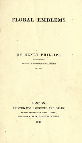 Floral emblems. by Phillips, Henry