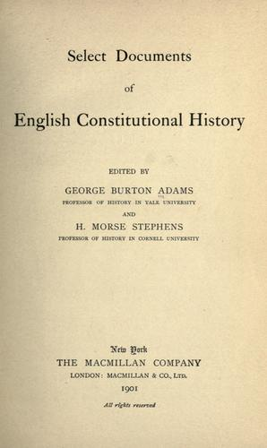 Select documents of English constitutional history by George Burton Adams