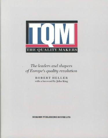 Quality, Makers by Robert Heller