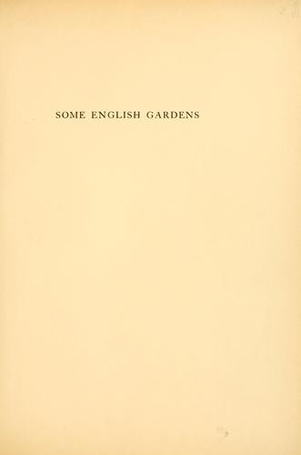 Some English gardens by Gertrude Jekyll