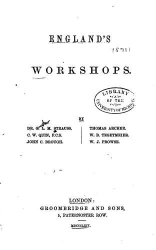 England's workshops.