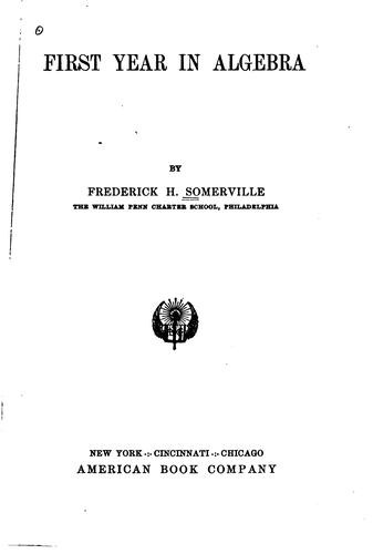 First year in algebra by Frederick H. Somerville