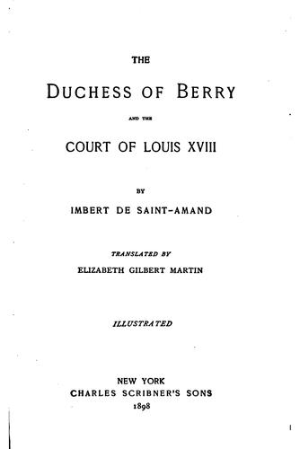 The Duchess of Berry and the court of Charles X.
