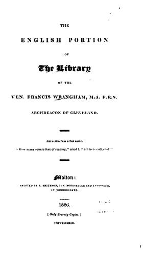 The English portion of the library of the Ven. Francis Wrangham by Francis Wrangham