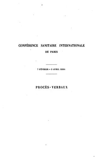 Procès-verbaux by International Sanitary Conference (9th 1894 Paris, France)