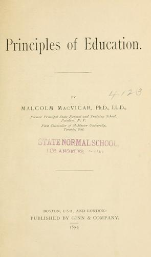 Principles of education by MacVicar, Malcolm