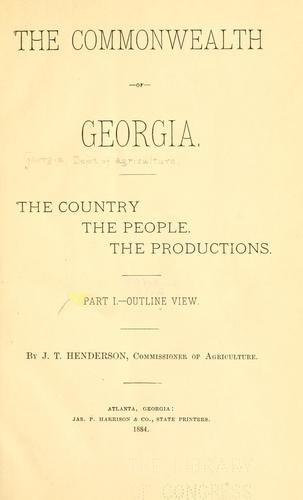 The commonwealth of Georgia by Georgia. Dept. of Agriculture.