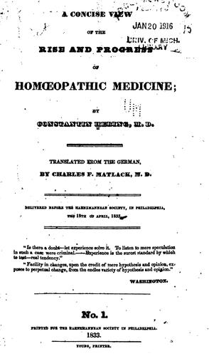 A concise view of the rise and progress of homœopathic medicine by Constantine Hering