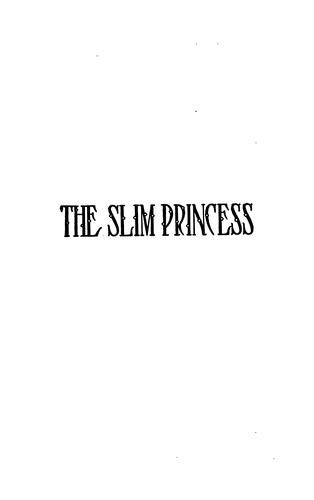 The Slim Princess by George Ade