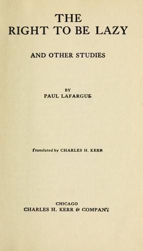 The right to be lazy by Paul Lafargue