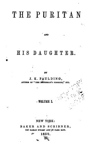 The puritan and his daughter by Paulding, James Kirke