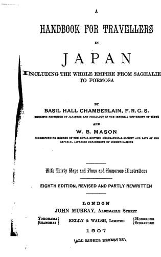 A handbook for travellers in Japan including the whole empire from Saghalien to Formosa by John Murray (Firm)