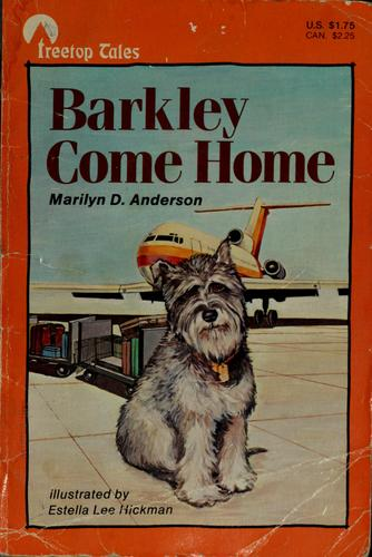 Barkley come home by Marilyn D. Anderson