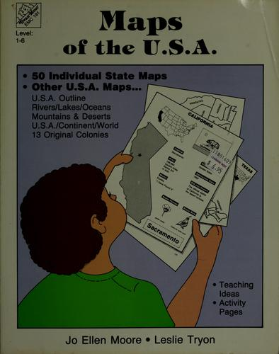 Maps of the U.S.A by Jo Ellen Moore, Joy Evans, Leslie Tryon