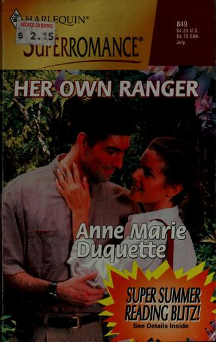 Her own ranger by Anne Marie Duquette