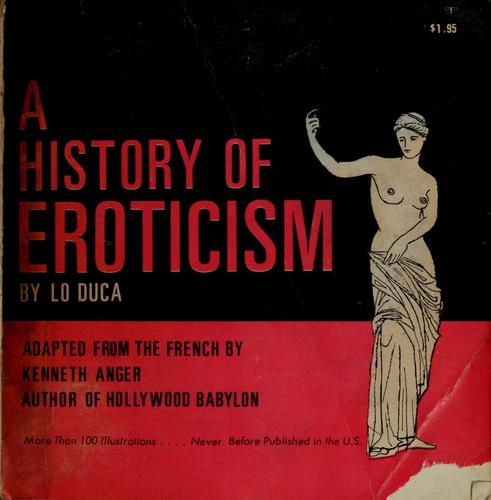 A history of eroticism by Giuseppe Lo Duca