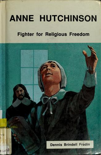 Anne Hutchinson by Dennis B. Fradin