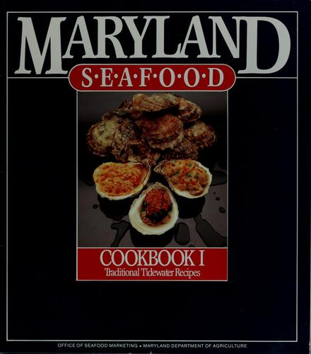 Maryland seafood, cookbook I by :